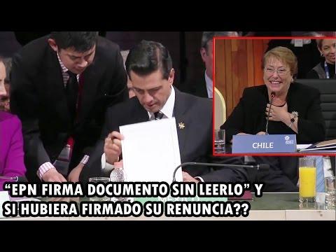 Michelle Bachelet se BURLA de Peña Nieto por firmar documentos sin antes leerlos