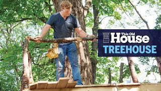 How to Build a Treehouse | This Old House