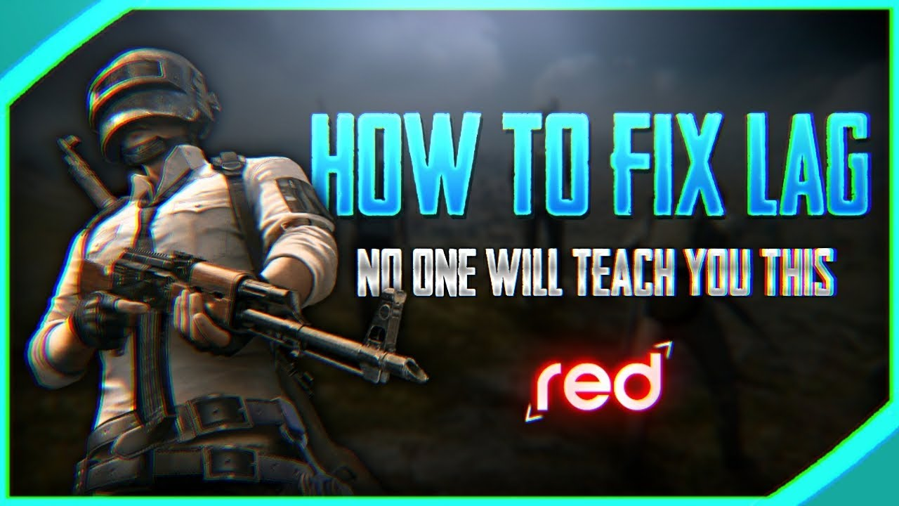 How To Improve In Pubg Mobile: [PUBG MOBILE] How To FIX LAG