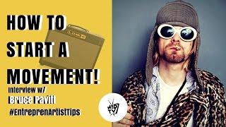 how to start a movement w bruce pavitt musik d tv