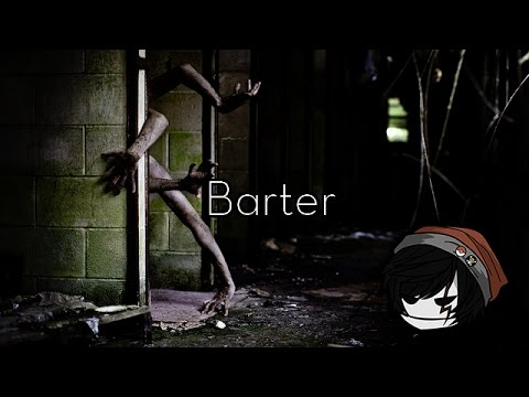 CREEPYPASTA | Barter (ft. LadySpook, Dr. Creepen, Dr. Moxmo, Duchess Dark, Tony2Metal & Margbot)