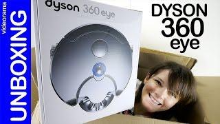 Dyson 360 eye robot unboxing