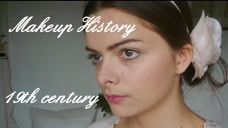 Makeup History: 19th century (Victorian era)