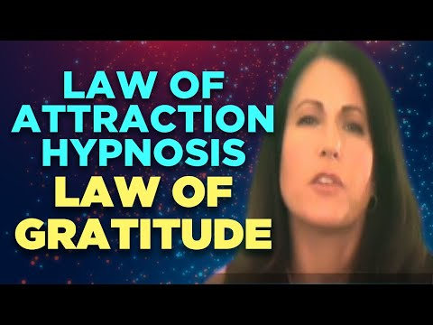 Law of Attraction Hypnosis – Law of Gratitude