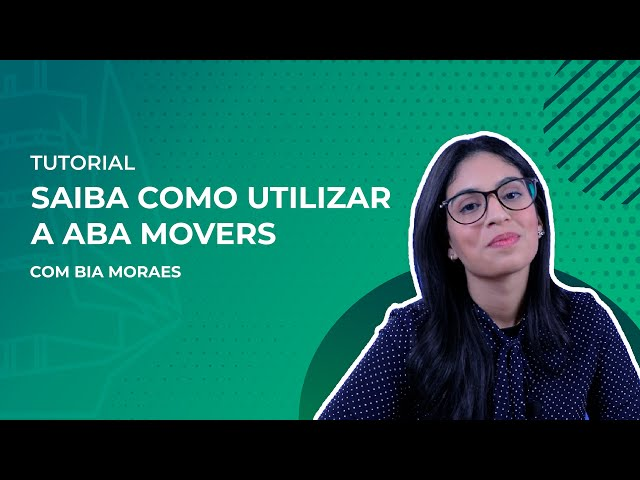 Saiba como utilizar a aba MOVERS do TradeMap
