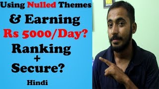 Why Not to Use Nulled Themes l Ranking l Earning Rs 5000/Day? l Hindi