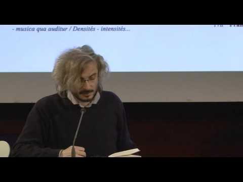 Andrea Cavazzini : «Formalisations, réinscriptions, déplacements» (Ircam, 8 avril 2016)