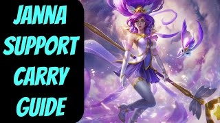 How to Carry as Janna Support -- An In-Depth Guide