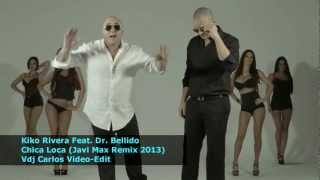 Kiko Rivera Feat. Dr. Bellido - Chica Loca (Videoclip Extended HD)