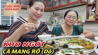 Nấu ngót cá ( Mang rổ - mang dổ - mang gổ) #namviet