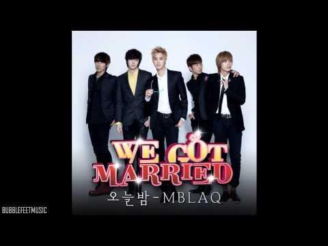 MBLAQ (엠블랙) - 오늘밤 (Tonight) [We Got Married OST]