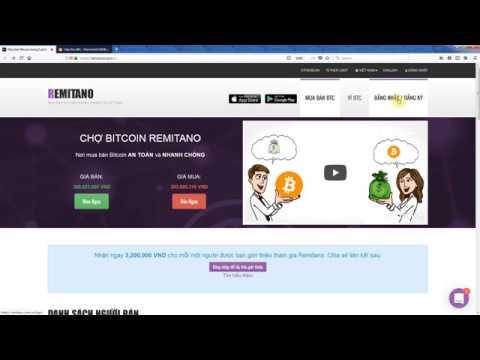 Hướng dẫn mua bán tiền ảo Bitcoin, Ethereum, Litecoin, Ripple bằng tiền Việt Nam đồng trên Remitano.