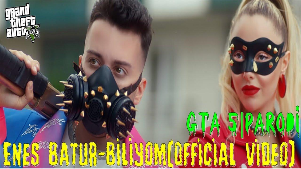 Enes Batur Biliyom Official Video Gta 5 Parodi Youtube