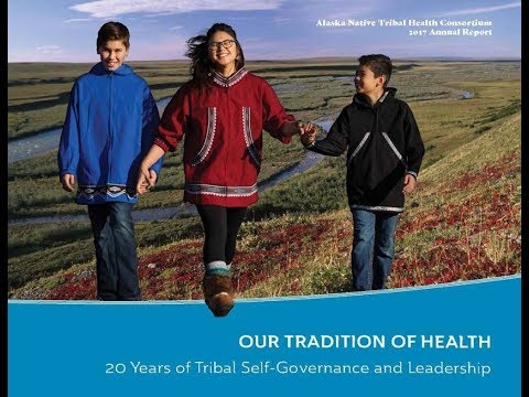 OUR TRADITION OF HEALTH: 20 Years of Tribal Self-Governance and Leadership