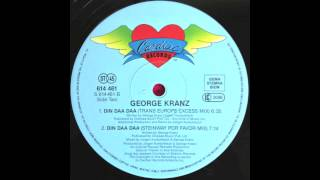George Kranz - Din Daa Daa (Trans Europe Excess Mix) (1991)