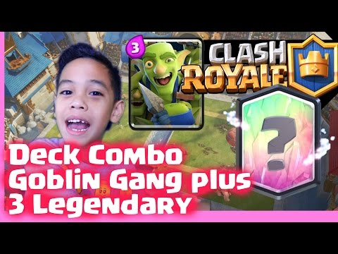TIGA LEGENDARY DAN GOBLIN GANG DECK  - DOLANAN CLASH ROYALE INDONESIA