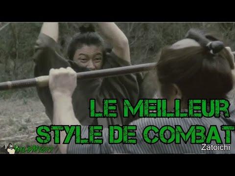 Le meilleur style de combat / art martial