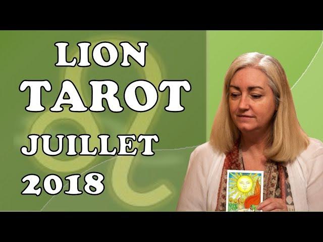 LION -  Tarot Astrologique - Juillet 2018