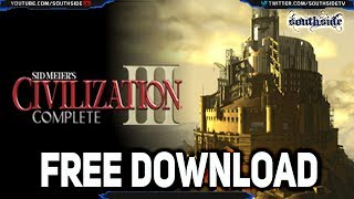 Free Download of Sid Meier's Civilization III Complete (Available Free for a limited Time)