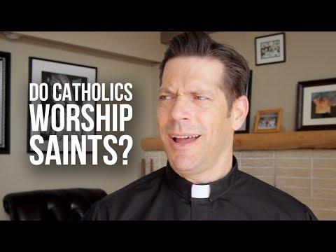 Do Catholics Worship Saints?