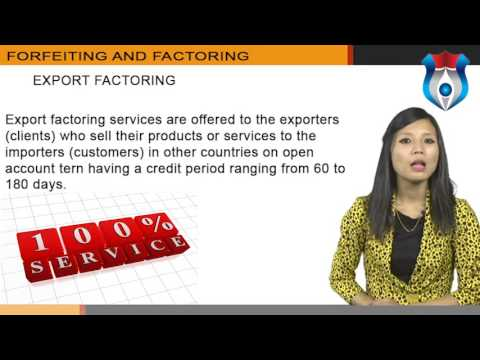 FORFEITING AND FACTORING