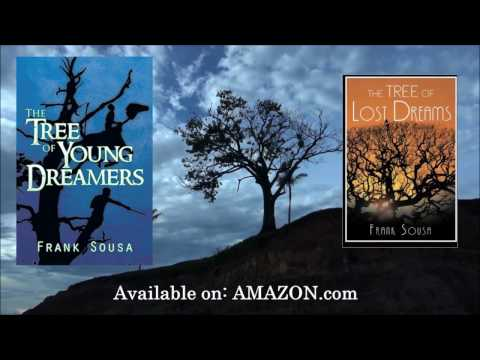 Book Trailer: The Tree of Young Dreamers by Frank Sousa