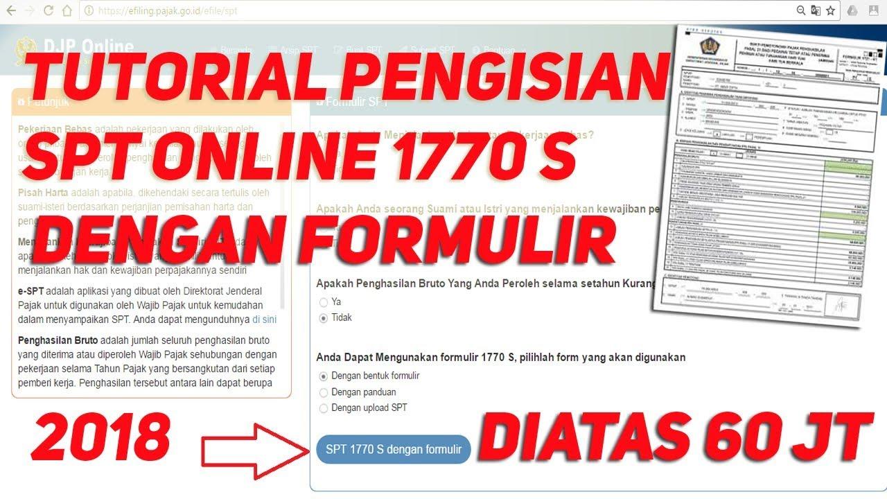 Tutorial Pelaporan Spt Pajak Online E Filling 1770 S 2019 Diatas 60juta Dengan Lampiran Formulir Youtube