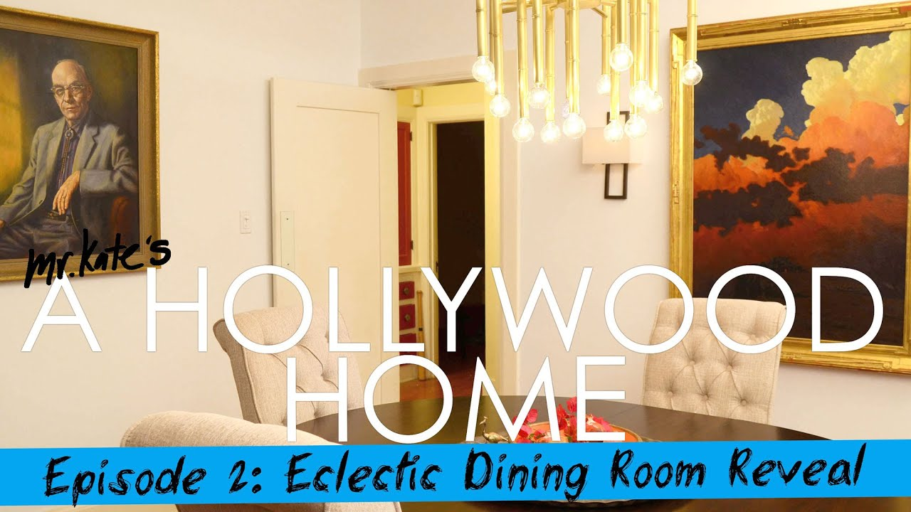 A Hollywood Home: Eclectic Dining Room Reveal!