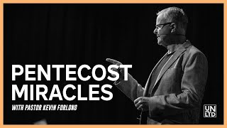Church Unlimited | Pentecost Miracles with Pastor Kevin Forlong | 6th June 2021