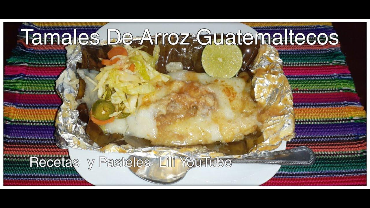 Cómo Preparar Tamales De Arroz Guatemaltecos  🇬🇹