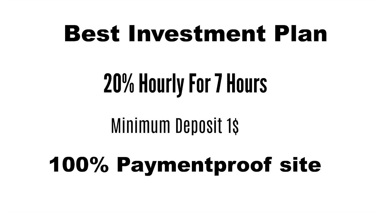 Best Investment Plan Plus Income 20 Hourly For 7 Hour Min Deposit 1