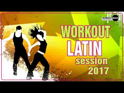 Workout Latin Session 2017 (130 bpm)