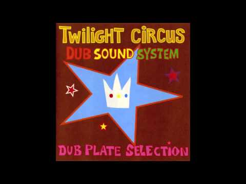Twilight Circus - Trouble Dub Plate