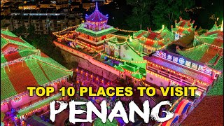 Top 10 Places in PENANG Malaysia - Highlights / Best things ...
