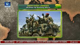 UN Steps Up De-mining Efforts In South Sudan |Network Africa|