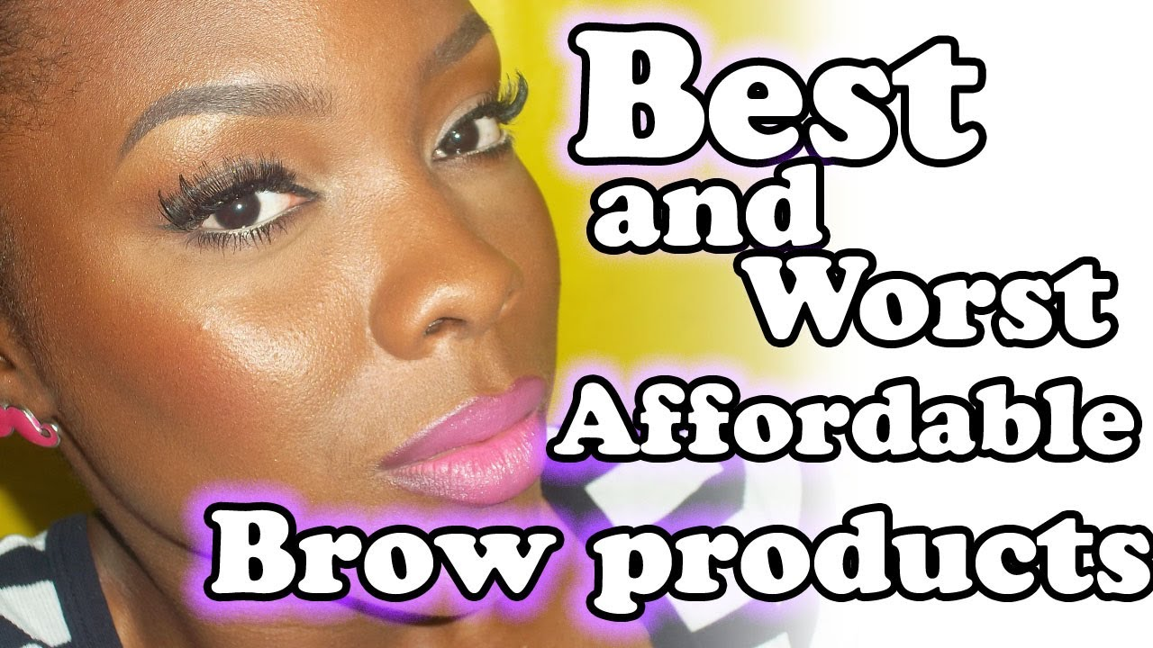 Best And Worst Drugstore Brow Products Youtube