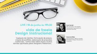 Vida de Freela! Designer Instrucional!