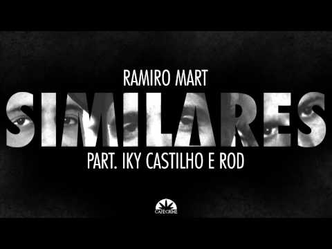 Ramiro Mart - Similares part. Rod & Iky Castilho