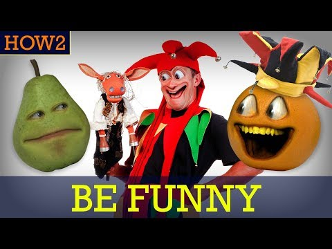 HOW2: How to be Funny!