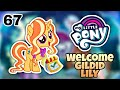 My little pony part 67 welcome gildid lily(catch the play).