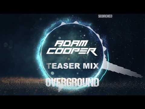 Adam Cooper 'Overground' Album Teaser Mix