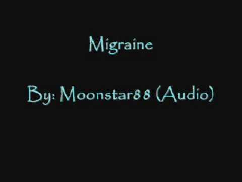 Moonstar88 - Migraine (Audio)