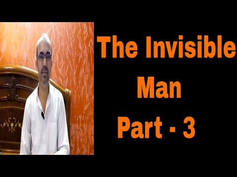 The Invisible Man, Part 3, Chapters 9 - 12