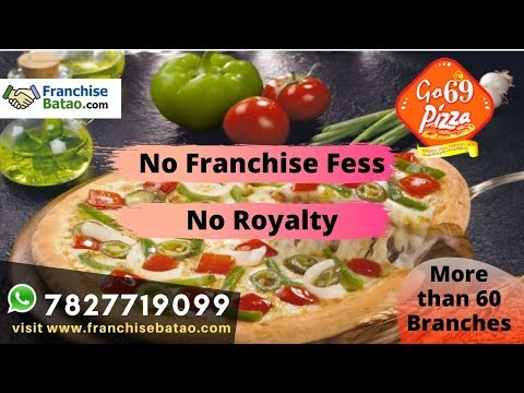 Go69 Pizza Franchise   Low Cost Pizza Franchise In India   No Franchisee Fees    Go 69 Pizza Lucknow
