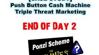 [CASE STUDY] End of Day 2 With Push Button Cash Machine and Triple Threat Marketing