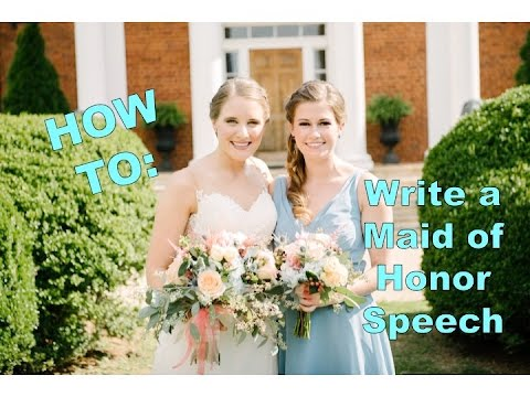 How To Write Maid Of Honor Ch