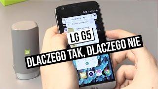 Szybki test LG G5 - dlaczego tak, dlaczego nie?