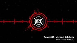 Gong 2000 - Menanti Kejujuran | 20 Gong Collections