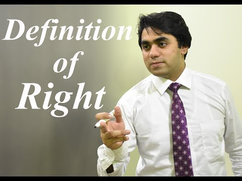 Definition of Right or What is Right - Video Lecture by Syed Wajdan Rafay Bukhari