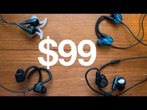$99 Earphone Roundup (2017): 4 Recommendations in 3 Minutes!